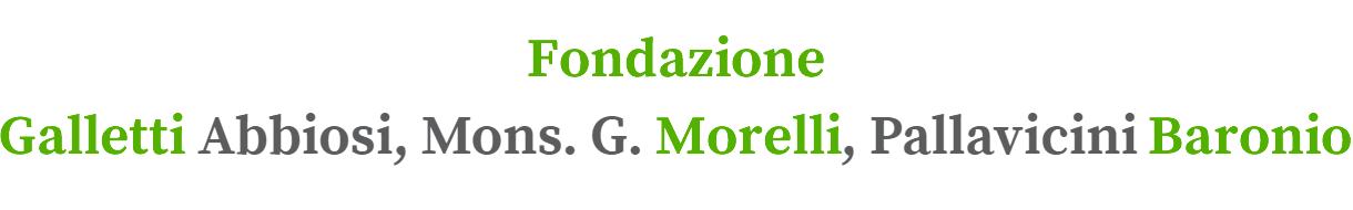 Fondazione Galletti Morelli Baronio